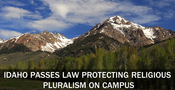 Idaho Passes Law Protecting Religious Pluralism on Campus